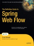 Definitive Guide to Spring Web Flow 2008 9781430216247 Front Cover
