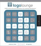 LogoLounge 2,000 International Identities by Leading Designers 1st 2006 9781592532247 Front Cover