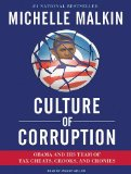 Culture of Corruption: Obama and His Team of Tax Cheats, Crooks, and Cronies 2009 9781400113248 Front Cover