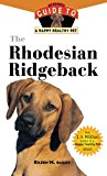Rhodesian Ridgeback An Owner's Guide to a Happy Healthy Pet 2000 9781630260248 Front Cover