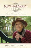 New Harmony, Indiana Like a River, Not a Lake: a Memoir 2015 9780253016249 Front Cover