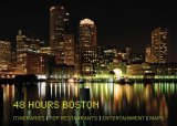 48 Hours Boston Timed Tours for Short Stays 2009 9780762749249 Front Cover
