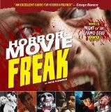 Horror Movie Freak 2010 9781440208249 Front Cover