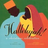Hallelujah! A Christmas Celebration 2009 9781442402249 Front Cover