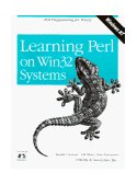 Learning Perl on Win32 Systems Perl Programming in Win32 1997 9781565923249 Front Cover