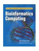 Bioinformatics Computing 1st 2002 9780131008250 Front Cover