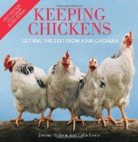 Keeping Chickens Getting the Best from Your Chickens 2nd 2010 Revised 9780715336250 Front Cover