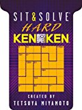 Sit and Solve� Hard KenKen� 2013 9781454904250 Front Cover