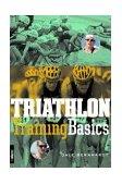 Triathlon Training Basics 2004 9781931382250 Front Cover