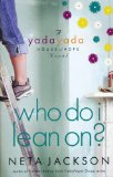 Who Do I Lean On? 2010 9781595545251 Front Cover