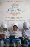 Three Cups of Tea One Man's Mission to Promote Peace ... One School at a Time 1st 2007 9780143038252 Front Cover