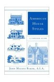American House Styles A Concise Guide 2002 9780393323252 Front Cover