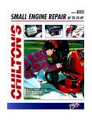 Small Engine Repair up to 20 Hp 1st 1994 9780801983252 Front Cover