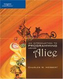 Introduction to Programming Using Alice 2006 9781418836252 Front Cover