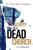 Autopsy of a Dead Church 2006 9781600340253 Front Cover