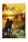 Crystal Cave Book One of the Arthurian Saga 2003 9780060548254 Front Cover