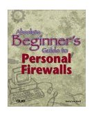 Absolute Beginner's Guide to Personal Firewalls 2001 9780789726254 Front Cover