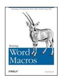Writing Word Macros An Introduction to Programming Word Using VBA 2nd 1999 Revised 9781565927254 Front Cover
