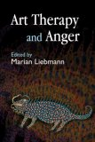 Art Therapy and Anger 1st 2008 9781843104254 Front Cover