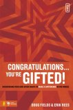 Congratulations... You're Gifted! Discovering Your God-Given Shape to Make a Difference in the World 2008 9780310277255 Front Cover