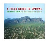 Field Guide to Sprawl 2004 9780393731255 Front Cover