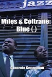 Miles and Coltrane Blue (. ) 2013 9780615846255 Front Cover