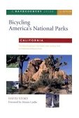California The Best Road and Trail Rides from Joshua Tree to Redwood National Park 2000 9780881504255 Front Cover