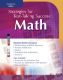 Strategies for Test-Taking Success : Math Mathematics 1st 2005 9781413009255 Front Cover