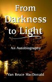 From Darkness to Light 2005 9781878406255 Front Cover