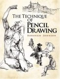 Technique of Pencil Drawing 2008 9780486469256 Front Cover