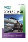 Corpus Christi - Insiders' Guide� 2nd 2001 9781573801256 Front Cover