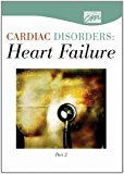 Cardiac Disorders Heart Failure, Part Two 2006 9780495819257 Front Cover