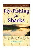 Fly-Fishing for Sharks An Angler's Journey Across America 2001 9780743200257 Front Cover
