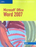 Microsoft Office Word 2007 1st 2007 9781423905257 Front Cover