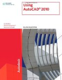 Using AutoCAD 2010 1st 2009 9781439056257 Front Cover