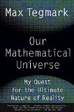 Our Mathematical Universe My Quest for the Ultimate Nature of Reality 2015 9780307744258 Front Cover