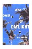 Under Cover of Daylight 2001 9780393321258 Front Cover