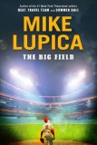 Big Field 2008 9780399246258 Front Cover