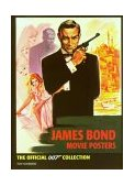 James Bond Movie Posters The Official 007 Collection 2002 9780811836258 Front Cover