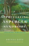 Appreciating Asperger Syndrome Looking at the Upside - With 300 Positive Points 2009 9781843106258 Front Cover