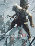 Art of Assassin's Creed III 2012 9781781164259 Front Cover
