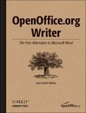 OpenOffice. org Writer The Free Alternative to Microsoft Word 2004 9780596008260 Front Cover