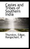Castes and Tribes of Southern Indi 2009 9781113132260 Front Cover