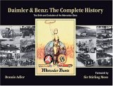 Daimler and Benz: the Complete History The Birth and Evolution of the Mercedes-Benz 2006 9780060890261 Front Cover