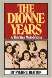 Dionne Years A Thirties Melodrama 2007 9780393332261 Front Cover