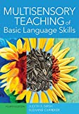Multisensory Teaching of Basic Language Skills 2018 9781681252261 Front Cover