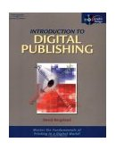 Introduction to Digital Publishing 2nd 2002 Revised  9780766863262 Front Cover