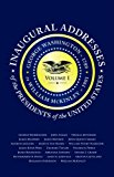 Inaugural Addresses of the Presidents V1 Volume 1: George Washington (1789) to William Mckinley (1901) 2013 9781429093262 Front Cover