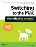 Switching to the Mac The Missing Manual 2014 9781449372262 Front Cover
