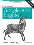 Programming Google App Engine 2nd 2012 9781449398262 Front Cover